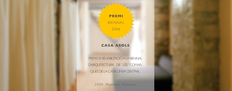 2006_PREMI A LA BIENNAL D'ARQUITECTURA DE LES COMARQUES CENTRALS DE CATLUNYA